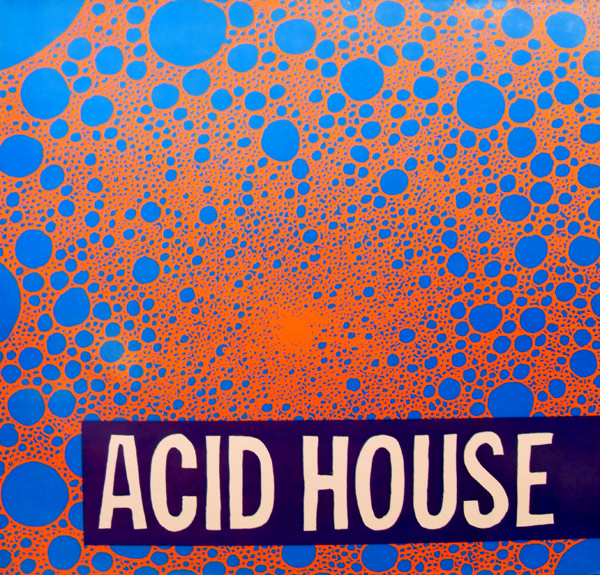 What is acid house music 28 images acid house the for What is acid house music